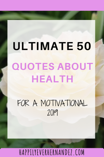 Quotes about health motivational 2019